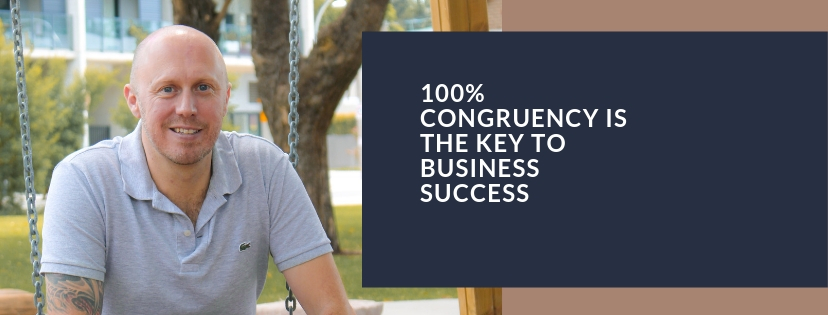 100% congruency is the key to business success